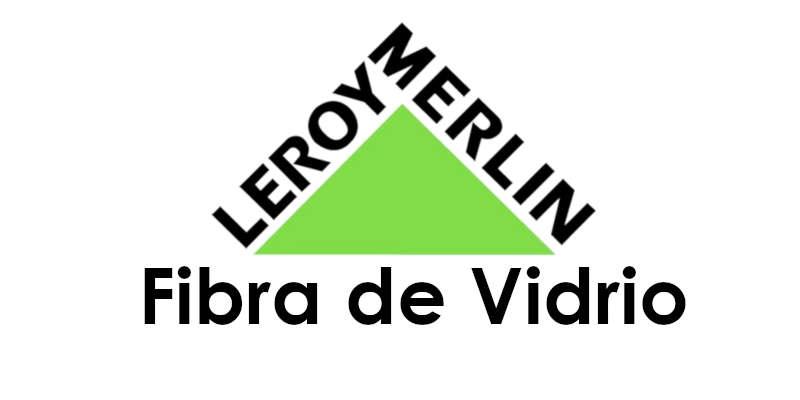 fibra de vidrio Leroy Merlin